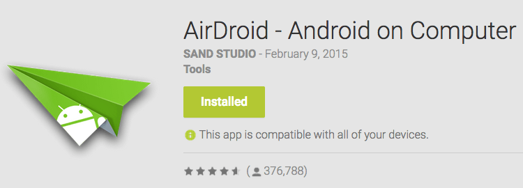 Install Airdroid on your android device