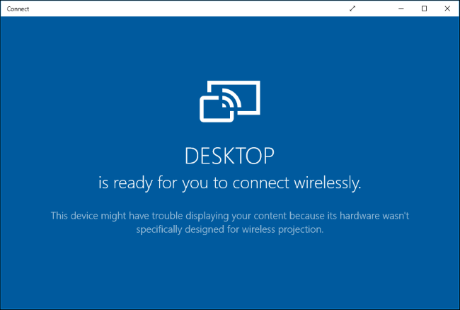 Using Connect App in Windows 10
