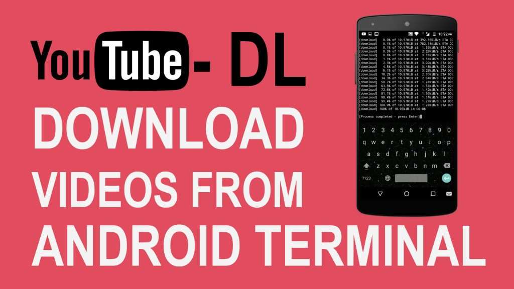 Download Any Videos on the Internet with Android Terminal | TechWiser