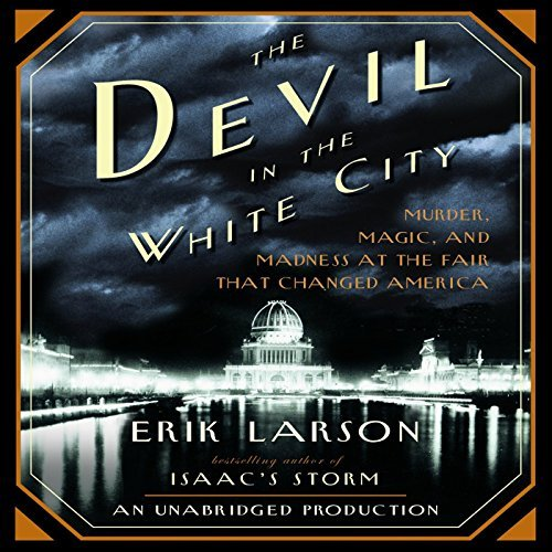 Audiobook for first time listener - 09 - The Devil in the White City