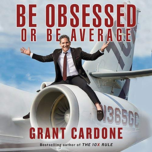 motivational audiobook - 09 - Be Obsessed or Be Average