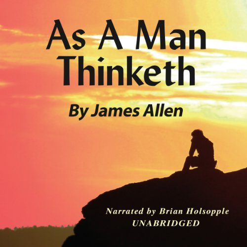 motivational audiobook - 12 - As a Man Thinketh
