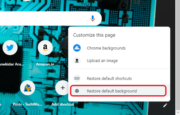 custom background on Google Chrome- reset